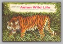 Asian Wild Life by Brooke Bond